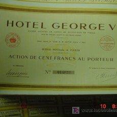 Coleccionismo Acciones Extranjeras: 8063 FRANCIA FRANCE HOTEL GEORGE V - ACCION SHARE AÑO 1939 - MAS EN COSAS&CURIOSAS. Lote 10086192