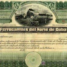 Coleccionismo Acciones Extranjeras: ACCION FERROCARRILES DEL NORTE DE CUBA 19..., HABANA , ORIGINAL. Lote 193821505