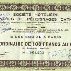 Coleccionismo Acciones Extranjeras: HOTEL : HOTELIERE DES CENTRES DE PELERINAGES CATHOLIQUES . Lote 5451024