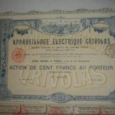 Coleccionismo Acciones Extranjeras: ACCIÓN FRANCIA. APPAREILLAGE ÉLECTRIQUE GRIVOLAS. 1896. SIÈGE SOCIAL A PARIS.. Lote 26940754