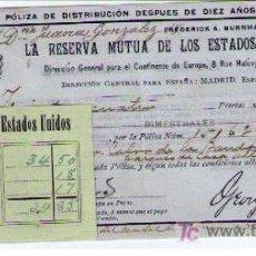 Coleccionismo Acciones Extranjeras: LA RESERVA MUTUA DE LOS ESTADOS UNIDOS..POLIZA DE DISTRIBUCIÓN DESPUES DE DIEZ AÑOS.12:DIC.1902. Lote 20757648