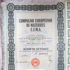 Coleccionismo Acciones Extranjeras: ACCIÓN - COMPAGNIE EUROPÉENNE DE MATÉRIELS C.E.M.A. - AÑO 1963. Lote 26982888