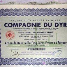Coleccionismo Acciones Extranjeras: ACCIÓN - COMPAGNIE DU DYR - PRODUITS CHIMIQUES ET MINES (AÑO 1943). Lote 27026013
