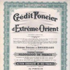 Coleccionismo Acciones Extranjeras: CRÉDIT FONCIER D'EXTRÊME - ORIENT. Lote 22793174