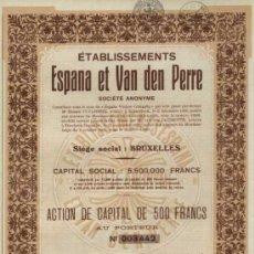 Coleccionismo Acciones Extranjeras: ACCION 500 FRANCOS ESPAÑA ET VAN DE PERRE S.A. AÑO 1931, FUNDADA 1925 COMO ESPAÑA VINOS COMPAÑIA. . Lote 26660434