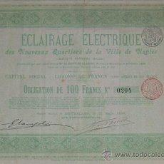 Coleccionismo Acciones Extranjeras: ÉCLAIRAGE ÉLECTRIQUE DES NOUVEAUX QUARTIERS DE LA VILLE DE NAPLES, NÁPOLES - ITALIA (1896). Lote 25434628