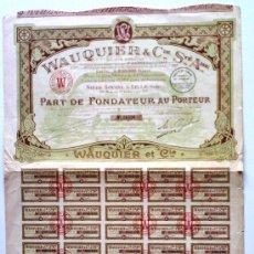 Coleccionismo Acciones Extranjeras: WAUQUIER & CIE. STÉ. AME.. Lote 18879262