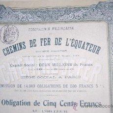 Coleccionismo Acciones Extranjeras: ACCIÓN FERROCARRILES DE ECUADOR - CHEMINS FER EQUATEUR - OBLIGACION 500 FR - 1909. Lote 28866251