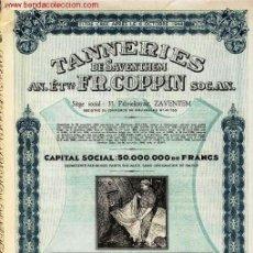 Coleccionismo Acciones Extranjeras: TANNERIES DE SAVENTHEM. Lote 21013830