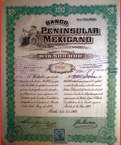 1908.-ACCION - BANCO PENINSULAR MEXICANO -. 100 PESOS.FDA. EN MERIDA. VERDE Y NEGRA. GRABADA (Coleccionismo - Acciones Extranjeras )