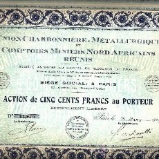 Coleccionismo Acciones Extranjeras: UNION CHARBONNIERE & MÉTALLURGIQUE COMPTOIRS MINIERS NORD AFRICAINS RÉUNIS. Lote 33299985