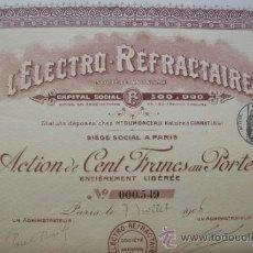 Coleccionismo Acciones Extranjeras: ACCION L'ELECTRO-REFRACTAIRE.SOCIÉTÉ ANONYME.(1906).. Lote 34179140