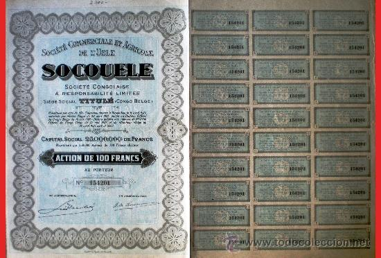 1927.-SOCIETE COMERCIAL ET AGRICOLE DE L'UELE -SOCOULE- S.L. COMPLETA CON CUPONES. (Coleccionismo - Acciones Extranjeras )