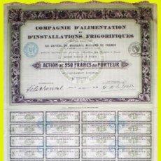 Coleccionismo Acciones Extranjeras: 1920.ACCION FRANCESA -CIE. D'ALIMENTATION ET D'INSTALLATIONS FRIGORIFIQUES S.A.- COMPLETA. Lote 35066933