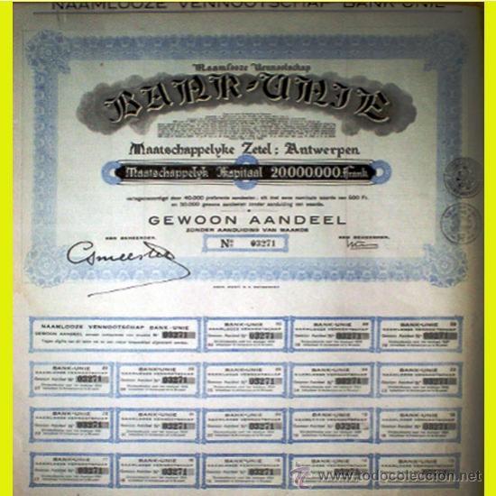 1931.-.ACCION 500 FR. -BANK-UNIE-.COMPLETA CON TODOS LOS CUPONES. REVERSO ESTATUTOS. (Coleccionismo - Acciones Internacionales)