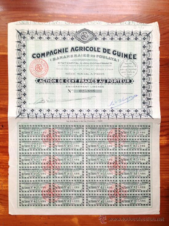ACCIÓN COMPAGNIE AGRICOLE DE GUINEÉ (BANANEIRIES DE FOULAYA). PARIS, 1928. GUINEA (Coleccionismo - Acciones Internacionales)
