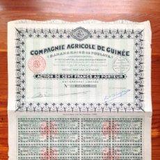 Coleccionismo Acciones Extranjeras: ACCIÓN COMPAGNIE AGRICOLE DE GUINEÉ (BANANEIRIES DE FOULAYA). PARIS, 1928. GUINEA. Lote 35627026