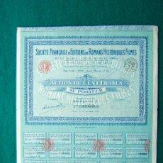 Coleccionismo Acciones Extranjeras: ACCIONES. SOCIETE FRANÇAISE D'EDITIONS DE ROMANS HISTORIQUES FILMES -PARIS -COMPLETA 36X31 CM.-1923. Lote 35736508
