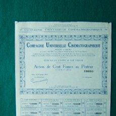 Coleccionismo Acciones Extranjeras: ACCIONES. COMPAGNIE UNIVERSELLE CINEMATOGRAPHIQUE - PARIS - 32 X 27 CM. - 1929 . Lote 35737218