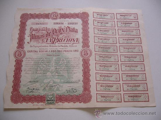 ACCIÓN COMPAÑIA DE LAS MINAS DE ORO Y PLATA LA PRECIOSA MEXICO 1911 (Coleccionismo - Acciones Internacionales)