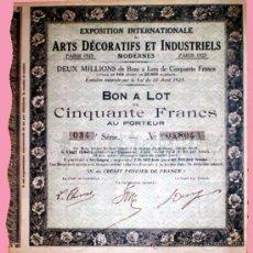 Coleccionismo Acciones Extranjeras: BONO ACCION 1925.- EXPOSICION INTERNACIONAL DE ARTES DECORATIVAS E INDUSTRIALES MODERNAS. Lote 30200307