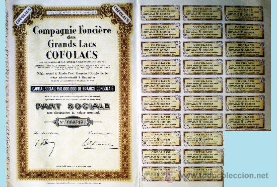 """1944.- PART SOCIALE SIN NOMINAL DE COMPAGNIE FONCIERE DES GRANDS LACS """"COFOLACS"""", SDAD. CONGOLESA (Coleccionismo - Acciones Extranjeras )"""