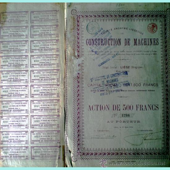 1914.- ACTION DE 500 FR. DE CONSTRUCTION DES MACHINES, S.A. DE LIÉGE. CON 20 CUPONES. (Coleccionismo - Acciones Extranjeras )