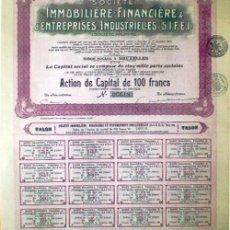 Coleccionismo Acciones Extranjeras: 1927.-ACTION DE 100 FR. DE SOCIETE INMOBILIERE-FINANCIERE & D' ENTREPRISES INDUSTRIELLES -S.I.F.E.I.. Lote 37972183