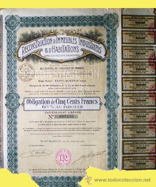 1923.- OBLIGATION 500 FR. AL 6,5 %. SOCIETÉ FRANCAISE DE RECONSTRUCTION D' IMMEUBLES INDUSTRIELS (Coleccionismo - Acciones Internacionales)