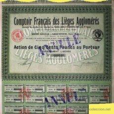 Coleccionismo Acciones Extranjeras: 1936.- ACTION DE 500 FR. DE COMTOIR FRANÇAIS DES LIEGES AGGLOMERÉS.14 CUPONES. . Lote 37985073