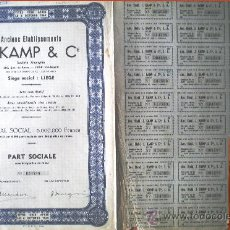 """Coleccionismo Acciones Extranjeras: 1944.- PART SOCIALE SIN DESIGNACIÓN DE VALOR DE ANCIENS ETABLISSEMENTS """"J, KAMP & CIE."""", S.A. . Lote 37996957"""