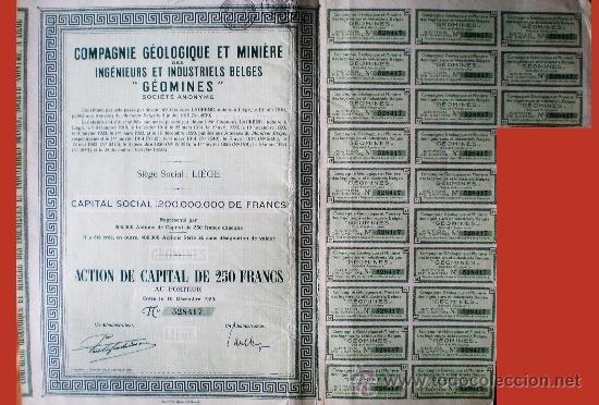 """1929.-ACTION DE 250 FR. CIE. GEOLOGIQUE ET MINIERE DES INGENIEURS ET INDUSTRIELS BELGES """"GÉOMINES"""" (Coleccionismo - Acciones Internacionales)"""