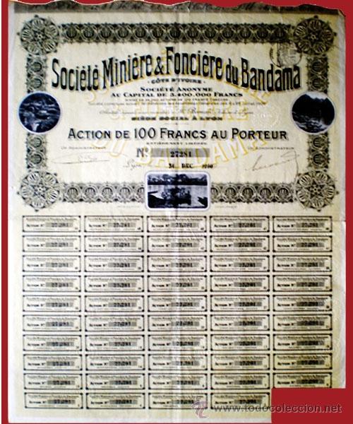 "Coleccionismo Acciones Extranjeras: 1910.- ACTION de 100 Fr. au Porteur de SOCIETE MINIERE & FONCIERE DU BANDAMA, S.A. ""Cote d'Ivoir"" - Foto 2 - 38024678"