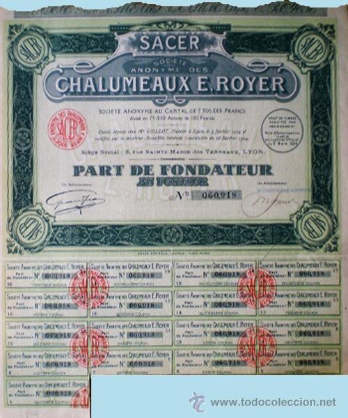 "1924.- PART DE FONDATEUR AL PORTADOR DE ""S.A.C.E.R."" CHALUMEAUX E. ROYER, S.A. CON 17 CUPONES. (Coleccionismo - Acciones Internacionales)"