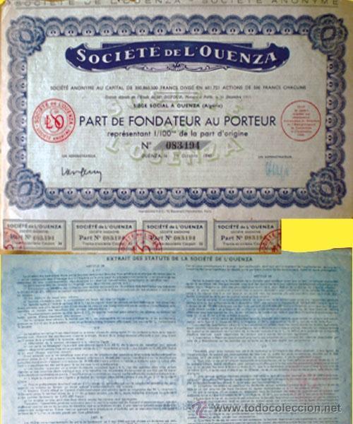1948.-PART DE FONDATEUR AL PORTADOR REPRESENTA 1/100ME DEL ORIGINAL DE LA SOCIETE DE L'OUENZA, S.A. (Coleccionismo - Acciones Internacionales)