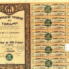 Coleccionismo Acciones Extranjeras: COMPAGNIE MINIERE DU TORGAN ACC 100 FF PORTADOR PARIS ABRIL 1930 . Lote 46592116