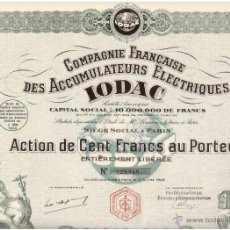 Coleccionismo Acciones Extranjeras: COMPAGNIE FRANCAISE DES ACCUMULATEURS ELECTRIQUES IODAC 1928. Lote 50830703