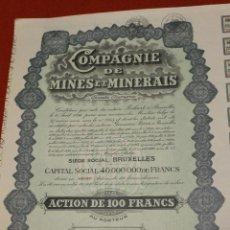 Coleccionismo Acciones Extranjeras: ACCION COMPAÑIA DE MINAS Y MINERALES BRUSELAS 1896, 100 FRANCOS. Lote 53244661