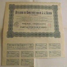 Coleccionismo Acciones Extranjeras: 1921, ACCIÓN ATELIERS DE CONSTRUCTION DE J J GILAIN. Lote 57240545