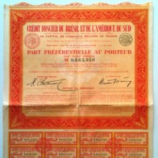 Coleccionismo Acciones Extranjeras: CRÉDIT FONCIER DU BRÉSIL ET DE L'AMÉRIQUE DU SUD. Lote 73050879
