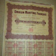 Coleccionismo Acciones Extranjeras: OMNIUM MARITIME FRANÇAIS, ACTION 100 FRANCS, 1926, CONSERVA CUPONES. Lote 89418808