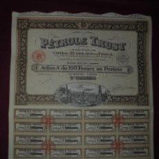 Coleccionismo Acciones Extranjeras: ACCION EXTRANJERA,PETROLE TRUST,DEL 1924. Lote 94562787