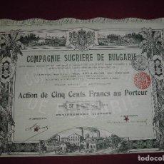 Coleccionismo Acciones Extranjeras: ACCION EXTRANJERA,COMPAGNIE SUCRIERE DE BULGARIE,DEL 1912. Lote 94564035