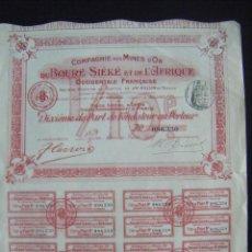 Coleccionismo Acciones Extranjeras: JML ACCION MINAS COMPAGNIE DES MINES D´OR DU BOURNE SIEKE ET DE L´AFRIQUE. O. FRANCAISE. LYON 1907.. Lote 94590535