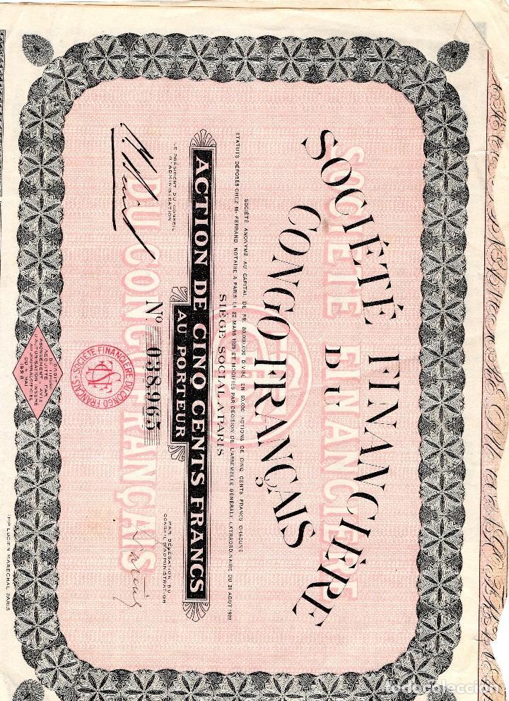 SOCIETE FINANCIERE DU CONGO FRANCAIS AÑO 1928 500 FRANCS (Coleccionismo - Acciones Extranjeras )