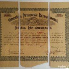 Coleccionismo Acciones Extranjeras: ACCIÓN COMPAÑIA PETROLERA Y REFINADORA CUBANA Y PAN-AMERICANA, CUBA 1917. Lote 109262587