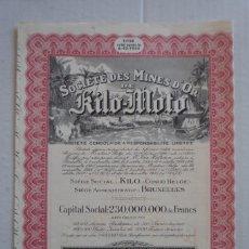 Coleccionismo Acciones Extranjeras: MINAS DE ORO. SOCIETÉ DES MINES D'OR DE KILO-MOTO, EN EL CONGO BELGA. AÑO 1926-1940. Lote 122128111