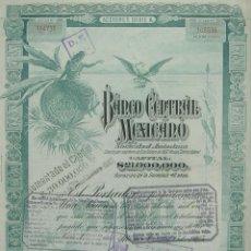 Coleccionismo Acciones Extranjeras: MÉXICO: BANCO CENTRAL MEXICANO (1905). Lote 131913562