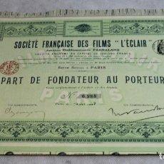 Colecionismo Ações Internacionais: PARTE DE FUNDADOR AL PORTADOR, NUMERADO, SOCIÉTÉ FRANÇAISE DES FILMS L'ECLAIR,1907.. Lote 136390522