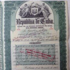 Coleccionismo Acciones Extranjeras: ACCION , REPUBLICA DE CUBA , BONO DE DEUDA 1905 HABANA 100 PESOS , ORIGINAL , J. Lote 161703766